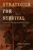 Strategies for Survival Recollections of Bondage in Antebellum Virginia